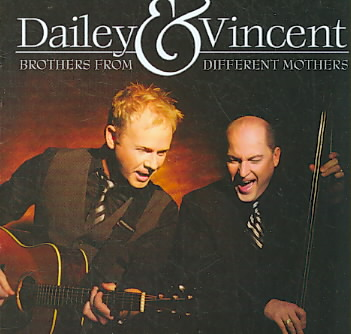 BROTHERS FROM DIFFERENT MOTHERS BY DAILEY & VINCENT (CD)