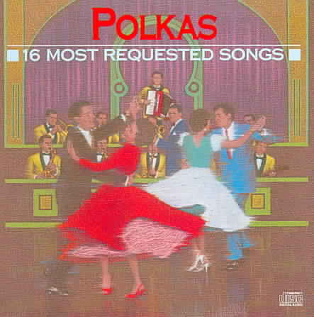 16 MOST REQUESTED POLKAS (CD)