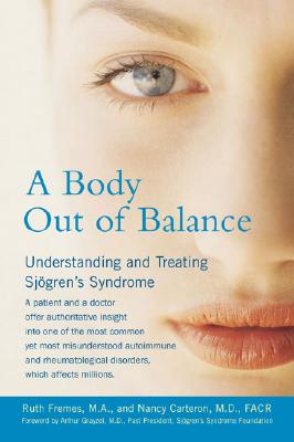 A Body Out of Balance By Fremes, Ruth/ Carteron, Nancy, M.D./ Grayzel, Arthur (FRW)